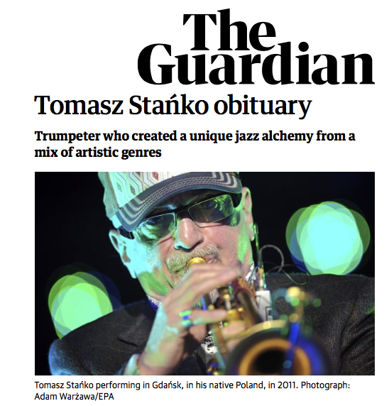The Guardian  Obituary | Tomasz Stańko